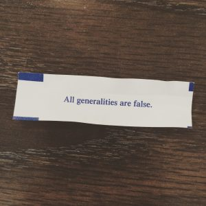 All generalities are false
